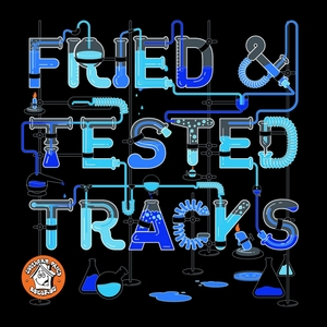 Fried & Tested Tracks, Vol. 2 | Various