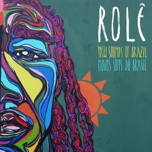 Rolê: New Sounds of Brazil | Tony Allen