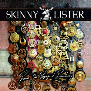 Down on Deptford Broadway | Skinny Lister