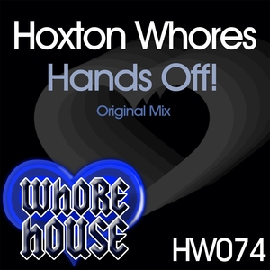 Hands Off! | Hoxton Whores