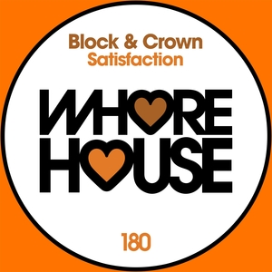 Satisfaction | Block & Crown