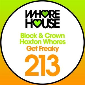 Get Freaky | Block & Crown