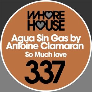 So Much Love   Antoine Clamaran
