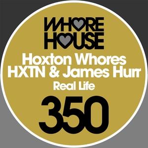 Real Life | Hoxton Whores