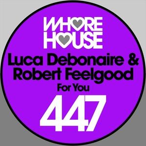 For You | Robert Feelgood