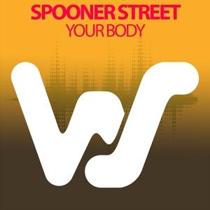 Your Body | Spooner Street