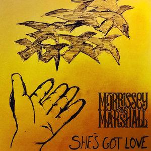 She's Got Love | Morrissey & Marshall