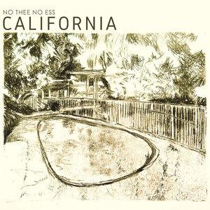 California | No Thee No Ess