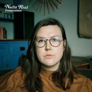 Preservation | Nadia Reid