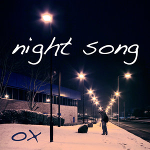 Night Song | OX