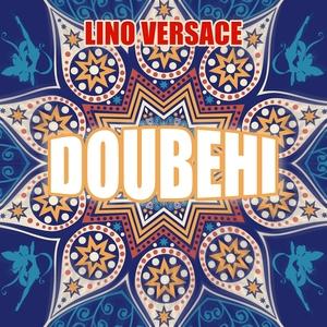 Doubehi | Lino Versace