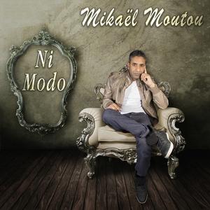 Ni modo | Mikael Moutou