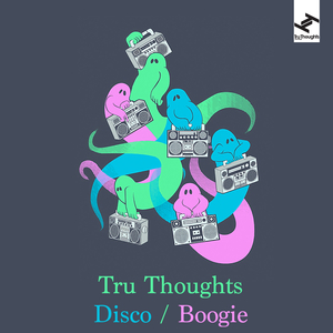 Tru Thoughts Disco / Boogie | Zed Bias