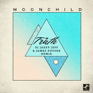 The Truth   Moonchild