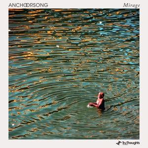 Mirage | Anchorsong