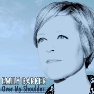 Over My Shoulder | Emily Barker
