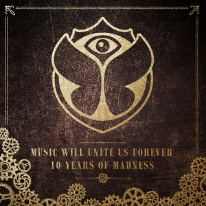 Tomorrowland (Music Will Unite Us Forever) [10 Years of Madness] | Hardwell