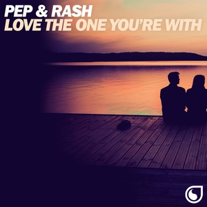 Love the One You're With | Pep & Rash