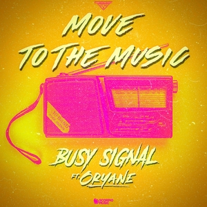 Move to the Music | Busy Signal