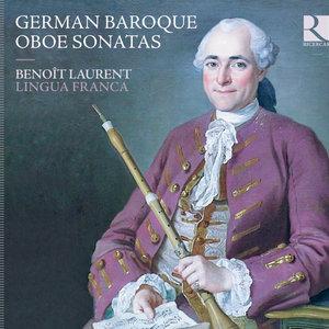 German Baroque Oboe Sonatas | Benoît Laurent