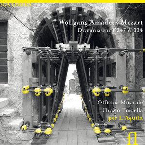 Mozart: Divertimenti K. 247 & 334 | Orazio Tuccella
