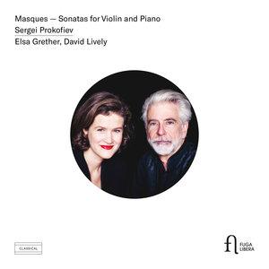 Prokofiev: Masques & Sonatas for Violin and Piano | David Lively