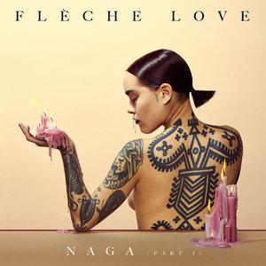 Naga, Pt.1 | Flèche Love