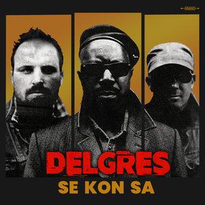 Se Kon Sa | Delgres
