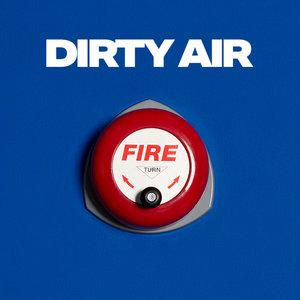 Dirty Air | Two Door Cinema Club