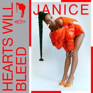 Hearts Will Bleed | Janice