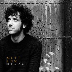 Banzai   Matt Low