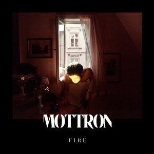 Fire | MOTTRON