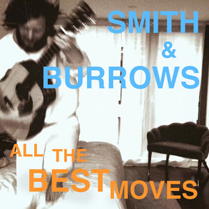 All The Best Moves | Smith & Burrows