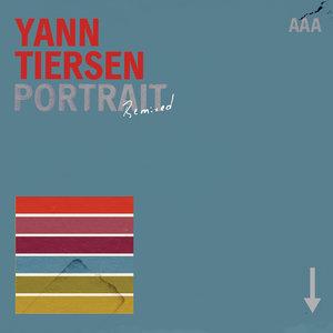 Portrait Remixed | Yann Tiersen