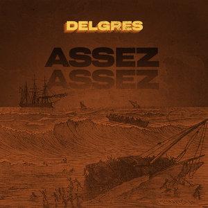 Assez assez | Delgres
