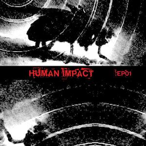 EP01 | Human Impact
