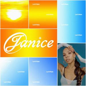 Let It Rain | Janice