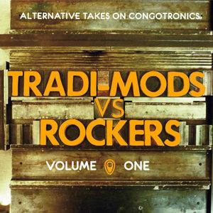 Tradi-Mods Vs Rockers (Alternative Takes on Congotronics) | Aksak Maboul