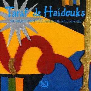 Musique Des Tsiganes De Roumanie   Taraf de Haïdouks
