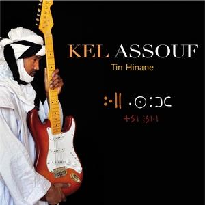 Tin Hinane | Kel Assouf