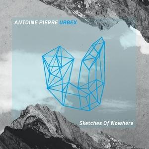 Sketches of Nowhere | Antoine Pierre