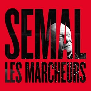 Les marcheurs | Claude Semal