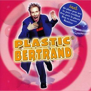 Plastic Bertrand | Plastic Bertrand