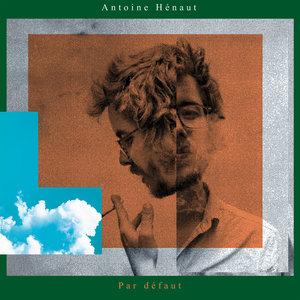 Par défaut | Antoine Hénaut