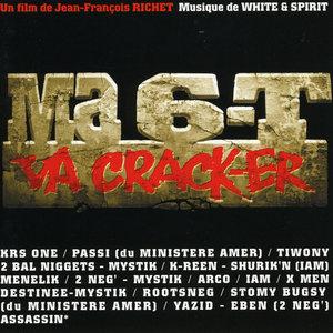 Ma 6-t va crack-er (Bande originale du film) | White & Spirit