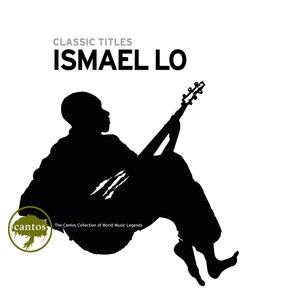 Classic Titles: Ismaël Lo | Ismaël Lô