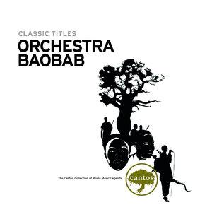 Classic Titles: Orchestra Baobab   Orchestra Baobab