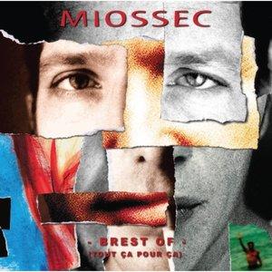 Brest of (Tout ça pour ça) | Miossec