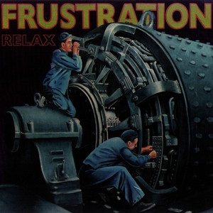 Relax | Frustration