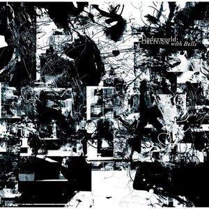 Oblivion With Bells | Underworld